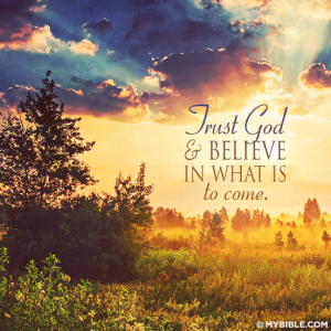 trust GOD and believe