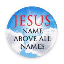 JESUS name above all names