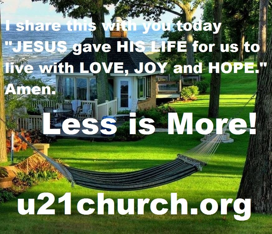 u21church - 184 LESS IS MORE