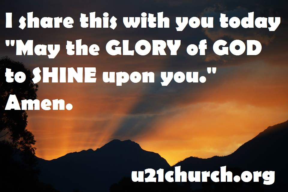 u21church - 413 GLORY OF GOD
