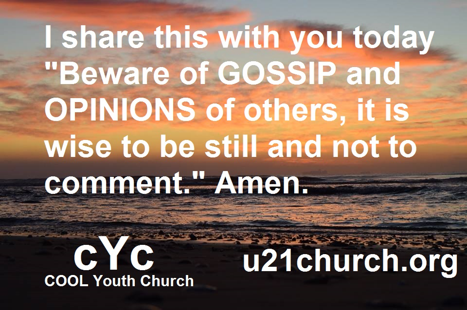 u21church - 454 BEWARE of GOSSIP