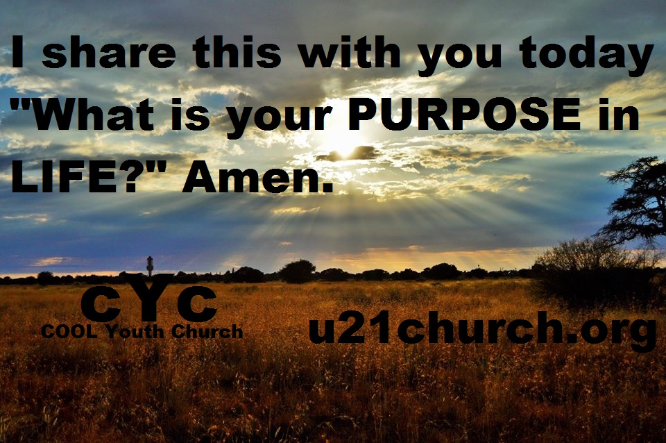 u21church - 528 PURPOSE